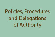 Policy, and Delegation of Authority